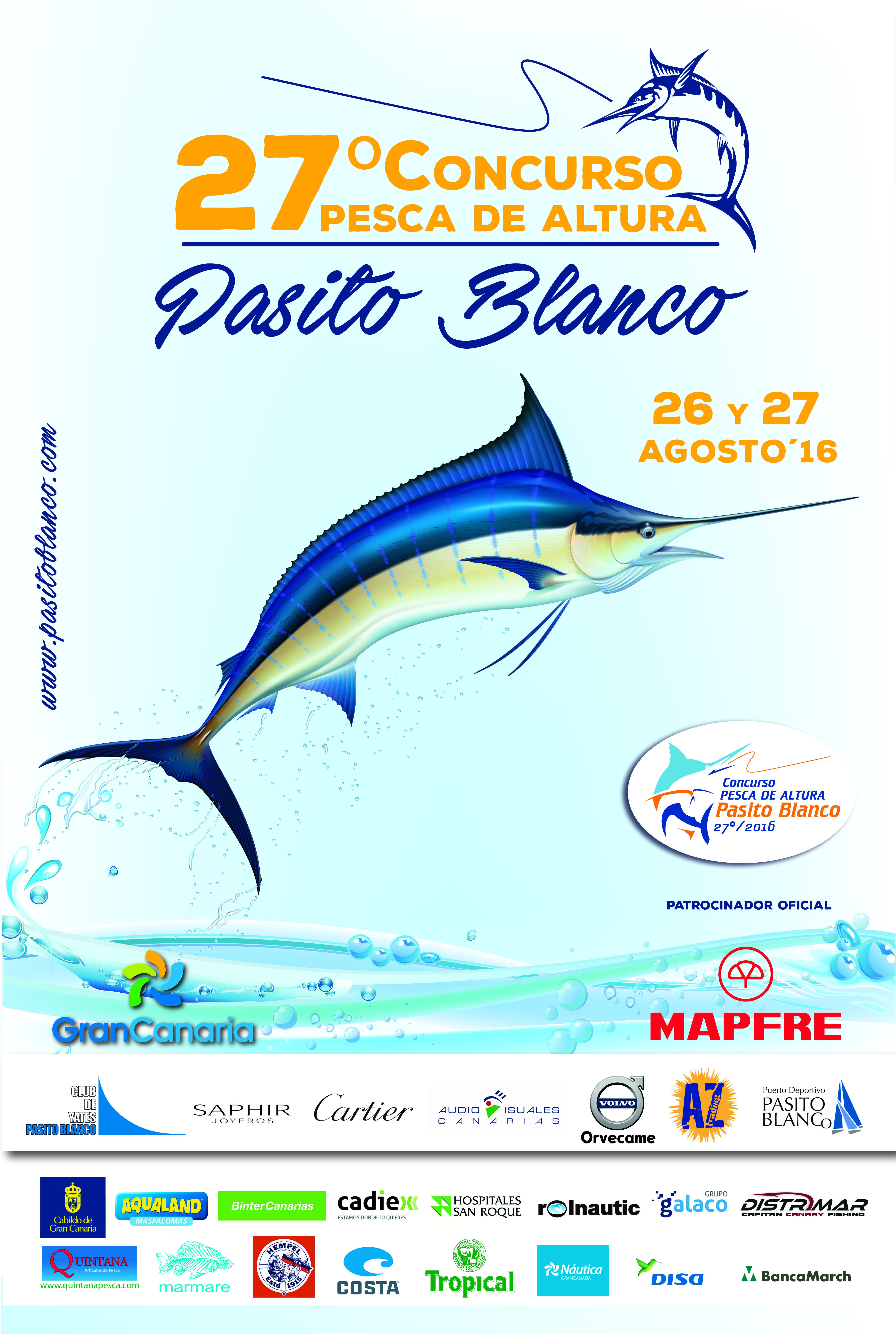 Cartel del 27º Concurso de Pesca de Altura Pasito Blanco - 2016