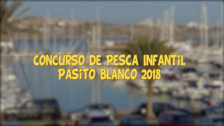 Vídeo-Resumen del Concurso de Pesca Infantil Pasito Blanco 2018